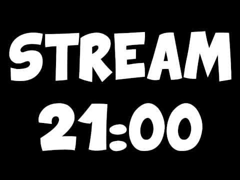 STREAM 21:00