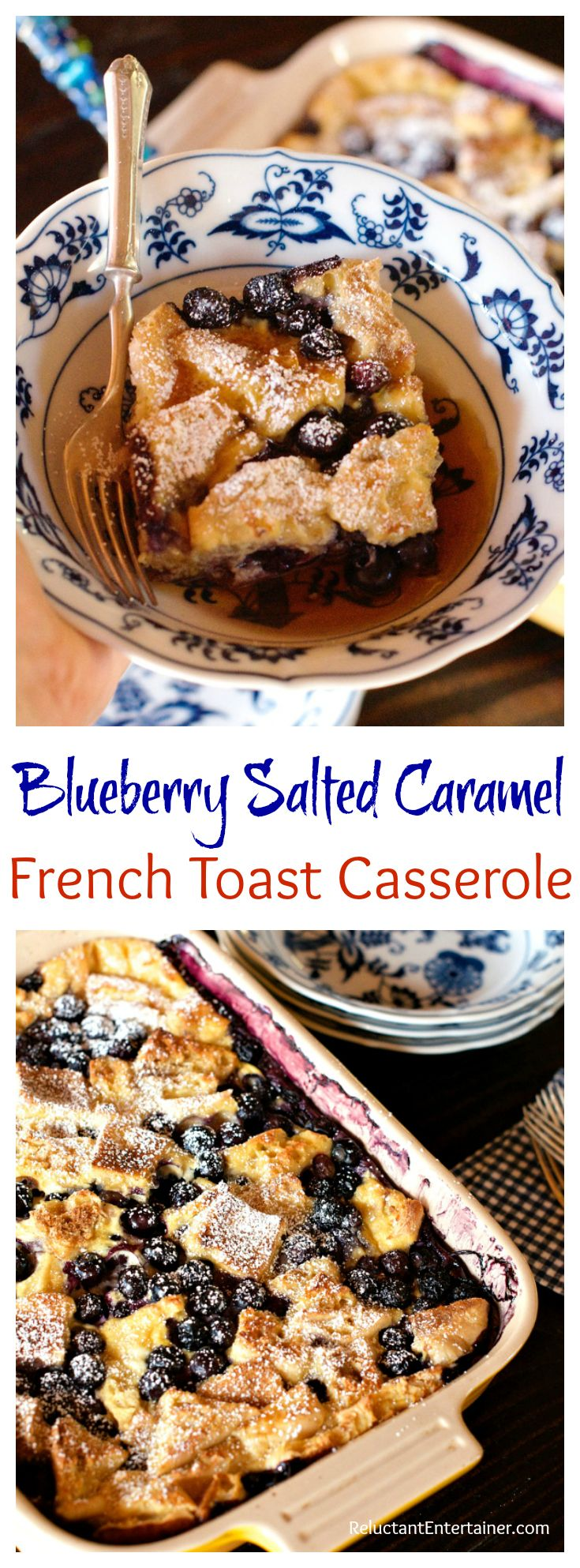 Blueberry Salted Caramel French Toast Casserole