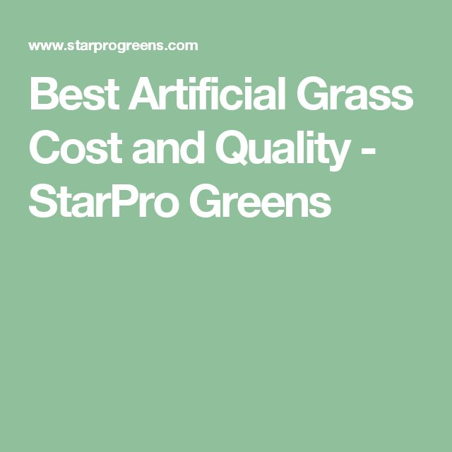 Best Artificial Grass Cost and Quality - StarPro Greens