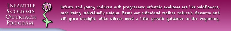 The infantile Scoliosis Outreach Program helped us find the best care for both of our children.