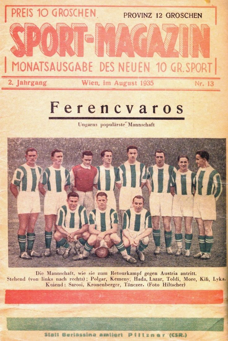 The Ferencvaros team feature on the cover of the German publication, Sport-Magazin, August 1935