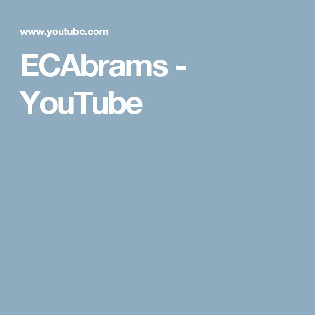 ECAbrams - YouTube