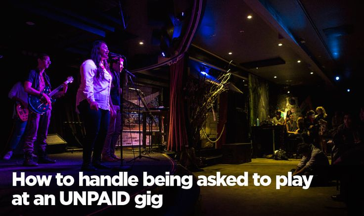 How to handle being asked to play an unpaid gig. Read more here: http://www.jmcacademy.edu.au/news/how-to-handle-being-asked-to-play-an-unpaid-gig