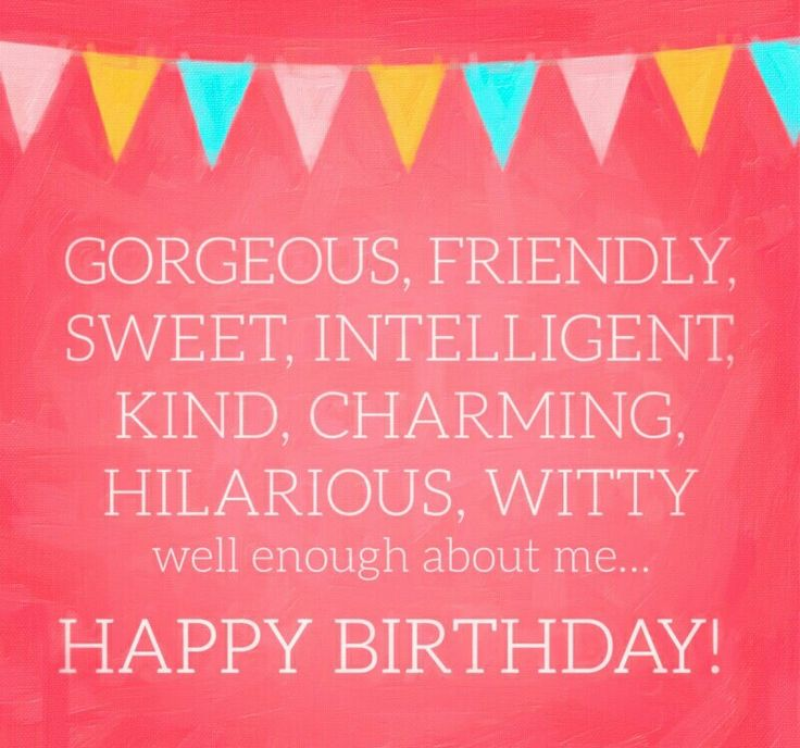 The 25+ best Witty birthday wishes ideas on Pinterest | Happy ...