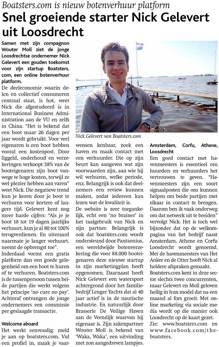 """De media ontwaken! Boatsters.com oprichter Nick Gelevert staat nu ook in de Nieuws Ster. Help het nieuws te verspreiden door dit bericht te delen! """"Door liggeld, onderhoud en verzekeringen verkoopt 38% van de booteigenaren zijn boot vanwege te hoge kosten, terwijl ze wel plezier hebben aan varen."""" Bekijk het stuk in hogere resolutie op pagina 5 van deze link: http://www.denieuwsster.nl/archief/1078_web.pdf"""