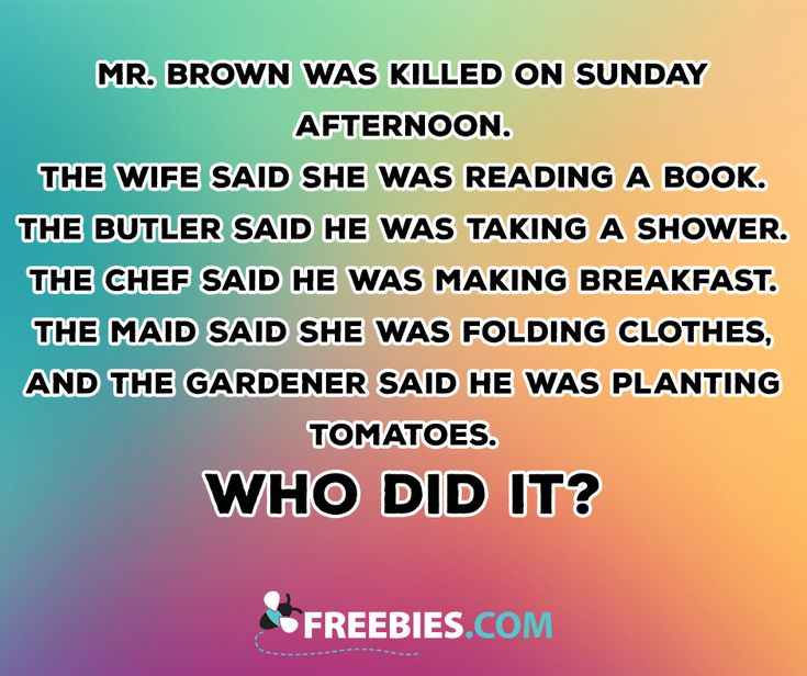 Who killed Mr. Brown? Try your hand at solving this tricky riddle!