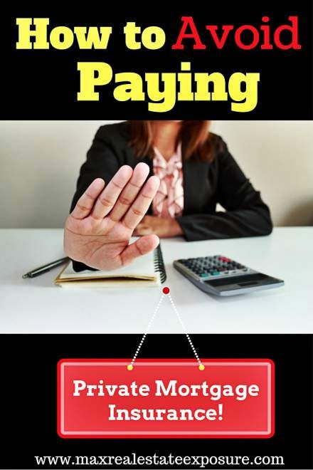 See how to avoid paying private mortgage insurance. There are ways not to pay PMI including putting 20% down, a piggyback loan, getting LPMI and others! http://www.maxrealestateexposure.com/avoid-paying-private-mortgage-insurance/