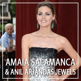 Amaia Salamanca with Anil Arjandas jewels