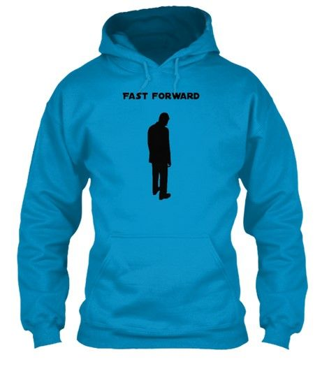 "Fast Forward T-shirt  ** NOT AVAILABLE IN STORES ** Limited Edition ""Fast Forward"" man's t-shirts & hoodies available now! Check out Fast Forward T-shirts! Available for the next 10 days via Teespring"