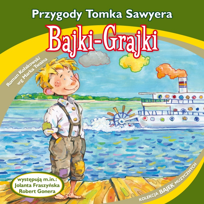 """Bajki-Grajki nr 93 """"Przygody Tomka Sawyera""""  Ilustracja: Artur Gołębiowski  ww.bajki-grajki.pl"""