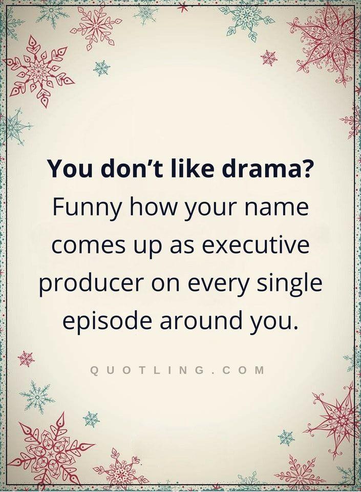 25+ best Girl Drama Quotes on Pinterest | Girl drama, No drama ...
