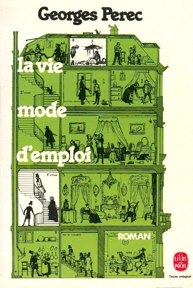 Georges Perec, La Vie mode d'emploi, Romans, Paris, Librairie générale française, collection « Le Livre de poche », 1993 (pour cette impression), 11x16,5, 704 p.