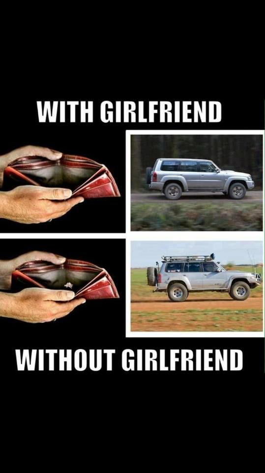 Funny Meme. #4x4 #Girlfriend #with #pin #4x4life #Australia #4wding #hacks #lol #Nissan #patrol #truth