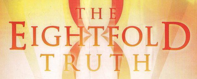 The Eight Truths