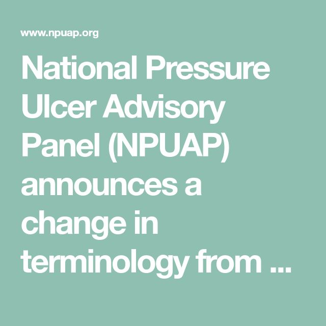 National Pressure Ulcer Advisory Panel (NPUAP) announces a change in terminology from pressure ulcer to pressure injury and updates the stages of pressure injury | The National Pressure Ulcer Advisory Panel - NPUAP