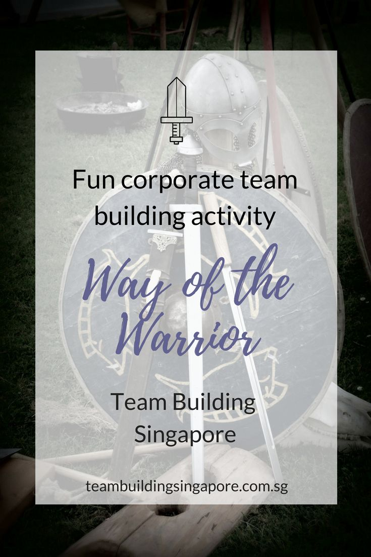 The Way Of The Warrior Team Building Activity In Singapore