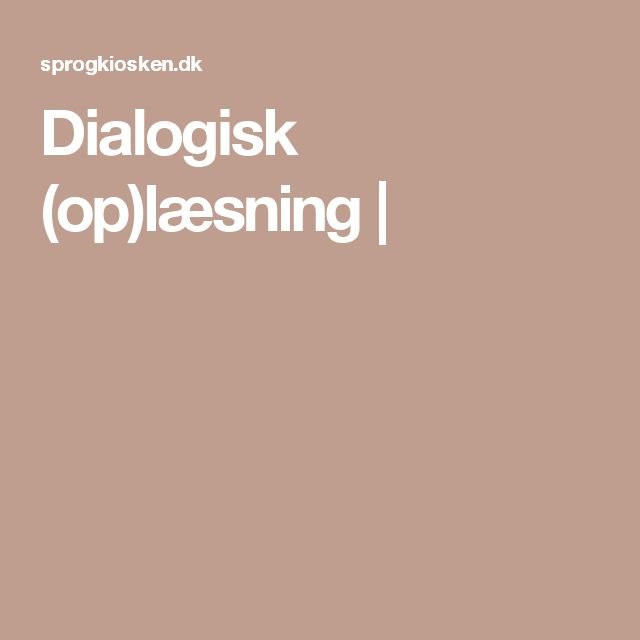 Dialogisk (op)læsning |