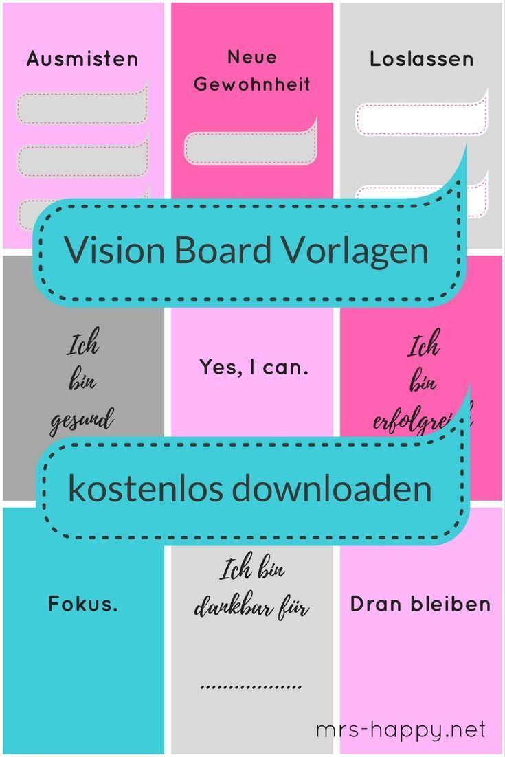 Schneller Zum Ziel Fur 2018 Vision Board Vorlagen Zum Kostenlosen Download Happy 2018 Vision Board Diy Vision Board Template Vision Board