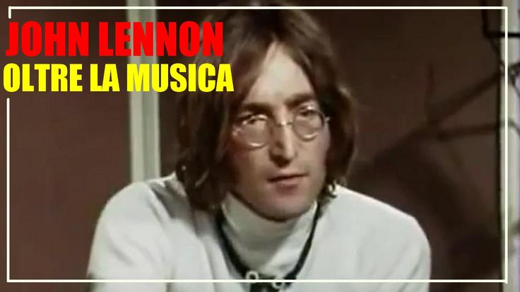 John Lennon - Oltre la Musica (Intervista 1968 Sub-Ita)