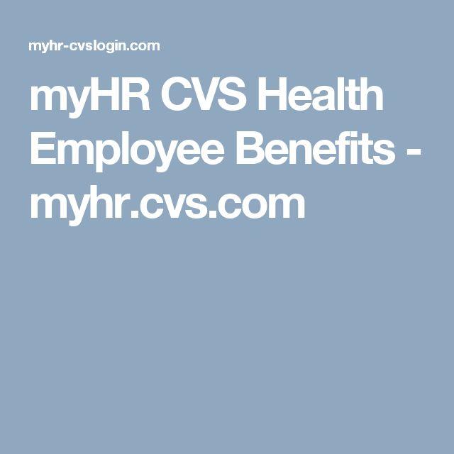 Myhr Cvs Health Employee Benefits Myhrcvscom Myhr Cvs