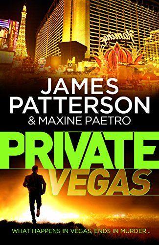 Private # 9 - Private Vegas . (2014) - James Patterson, Maxine Paetro