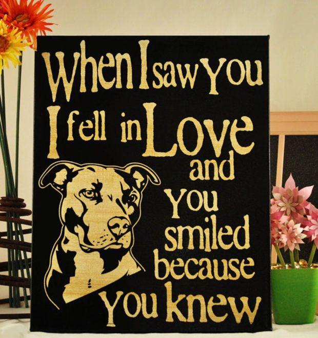 Saw you I fell In Love -Pit Bull -Unique Canvas Art, wall decor, wall art, Custom Dog Breed, Pet Art