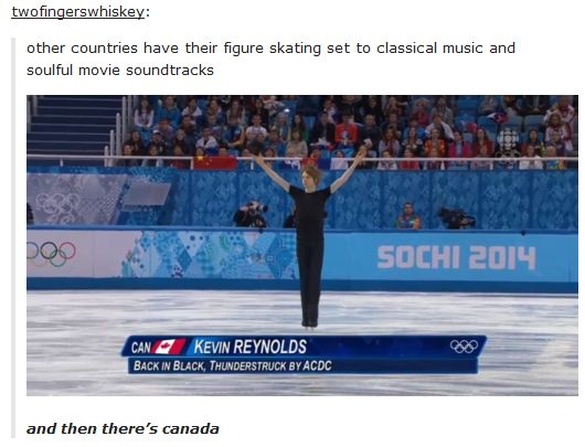When Canada showed some attitude at the Olympics. | 23 Times Tumblr Proved That Canada Is The Best Country There Is