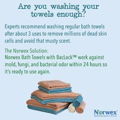 You should wash towels more often than you probably think. Experts recommend washing after about three uses. This not only removes the millions of dead skin cells often found on towels but also helps avoid a musty scent. According to dermatologists, face towels should be replaced after every use if you don't want to reintroduce bacteria to your pores, especially for acne-prone skin. A simple idea for less washing is the Norwex towels with BacLock™ goes to work with self-purification…
