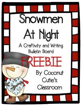 If you love the book Snowmen at Night, you are going to LOVE this writing activity.    Directions ***Read Snowmen At Night by Caralyn Buehner {book not included}  ***Have students create their own snowman by tracing and cutting out their snowman. {tracers included}  ***Have students write about their snowman and what he or she does in the classroom during the night while they are at home sleeping. {Writing paper included}  ***Mount snowmen and writing on bulletin board.