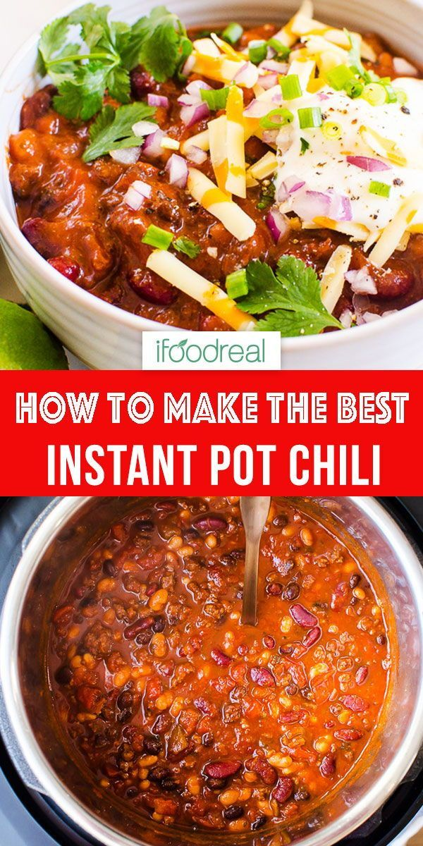 Instant Pot Chili Video Ifoodreal Healthy Family Recipes In 2020 Easy Instant Pot Recipes Ground Beef Chili Recipes Healthy Family Meals