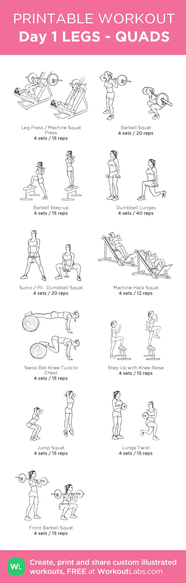Day 1 LEGS - QUADS : my visual workout created at WorkoutLabs.com • Click through to customize and download as a FREE PDF! #customworkout