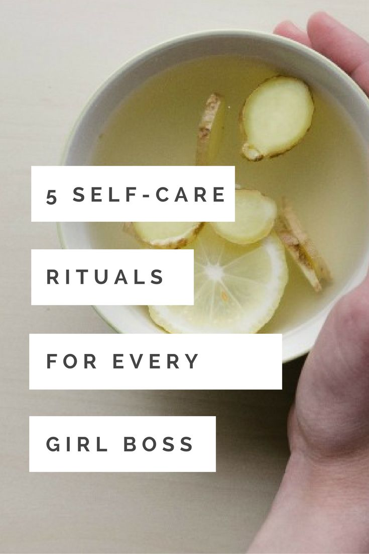 5 Self-care rituals for every #girlboss