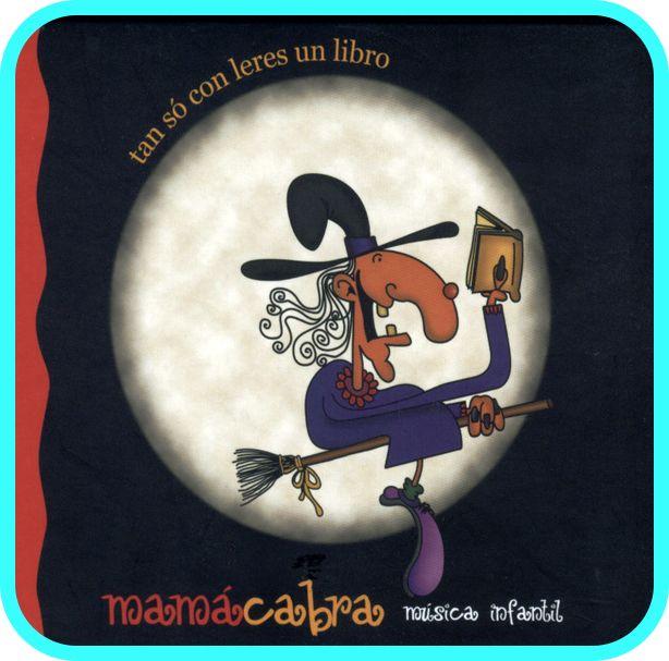 """""""TAN SÓ CON LERES UN LIBRO"""" é unha  colección de cancións do grupo Mamá Cabra cun CD-ROM que ademáis ten fichas, partituras, ilustracións para colorear e outros extras."""
