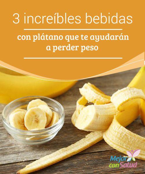 3 increíbles bebidas con plátano que te ayudarán a #PerderPeso El #Plátano es un excelente complemento de tu dieta para perder de peso y mejorar tu #Salud Te compartimos 3 #Batidos quema - grasas con plátano.