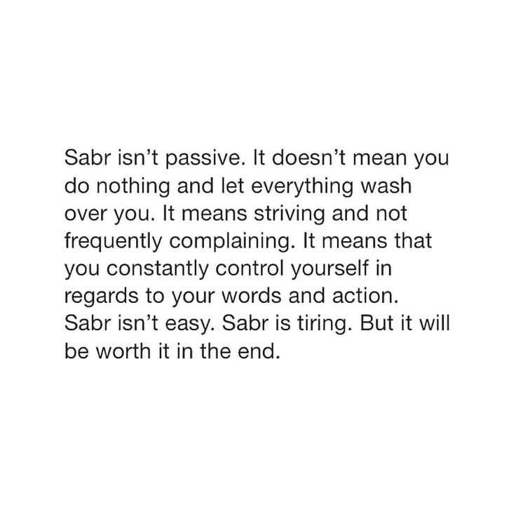"""Sabr is imprisonment and freedom"""