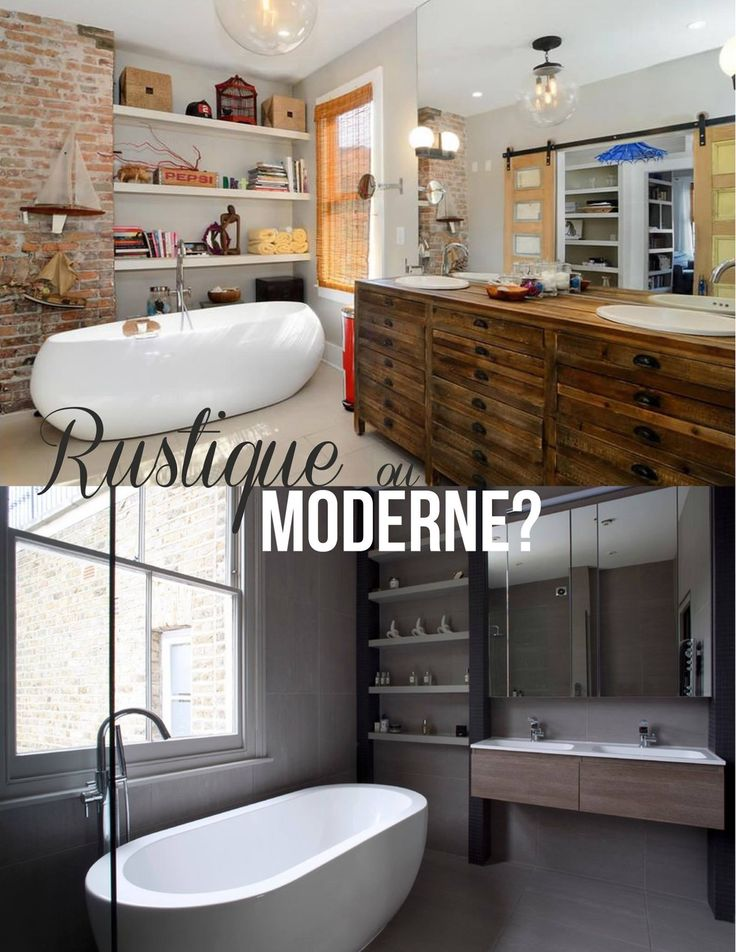 Et vous... Êtes-vous plutôt Rustique ou Moderne? On veut vous entendre!
