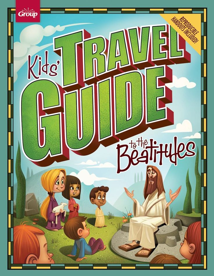 Kids' Travel Guide to the Beatitudes: Group Publishing: 9781470704230: Amazon.com: Books