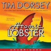 Atomic Lobster: A Novel | [Tim Dorsey]
