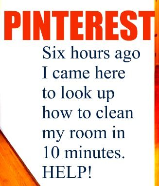 Amazing how Pinterest can suck you in, isn't it? :)
