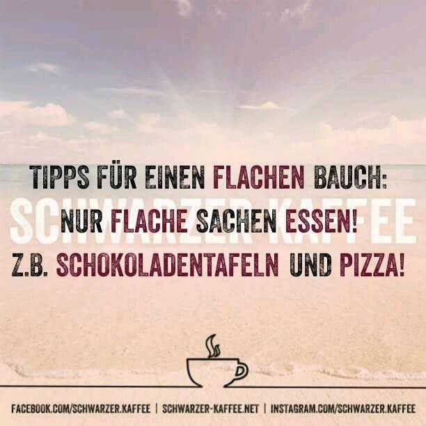 Tipps für einen Flachen Bauch: Nur flache Sachen essen, z.B. Schokoladentafeln und Pizza!