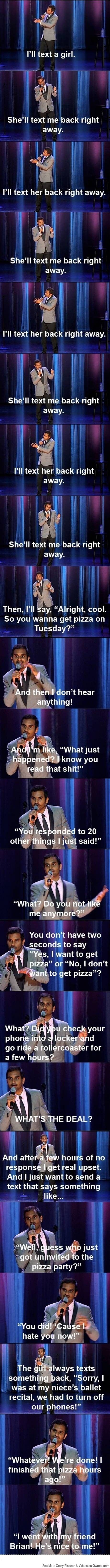 Modern dating problems with Aziz Ansari. This is great!