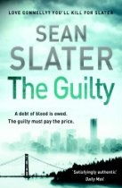 Sean Slater The Guilty - When Homicide Detective Jacob Striker discovers a torture chamber in a steel barn down by the river, he is propelled into an investigation that leads to two mysterious bombers. Every few hours, another victim is targeted, located - and then blown to smithereens. Very quickly, Striker realizes the attacks are not random. But one obvious question remains: Why? With people dying at an alarming rate, Striker desperately searches for an answer to this question.