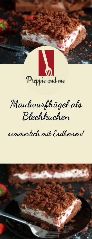 Mole cake, Maulwürfhügel as a sheet cake, cake, strawberries, Prep & …