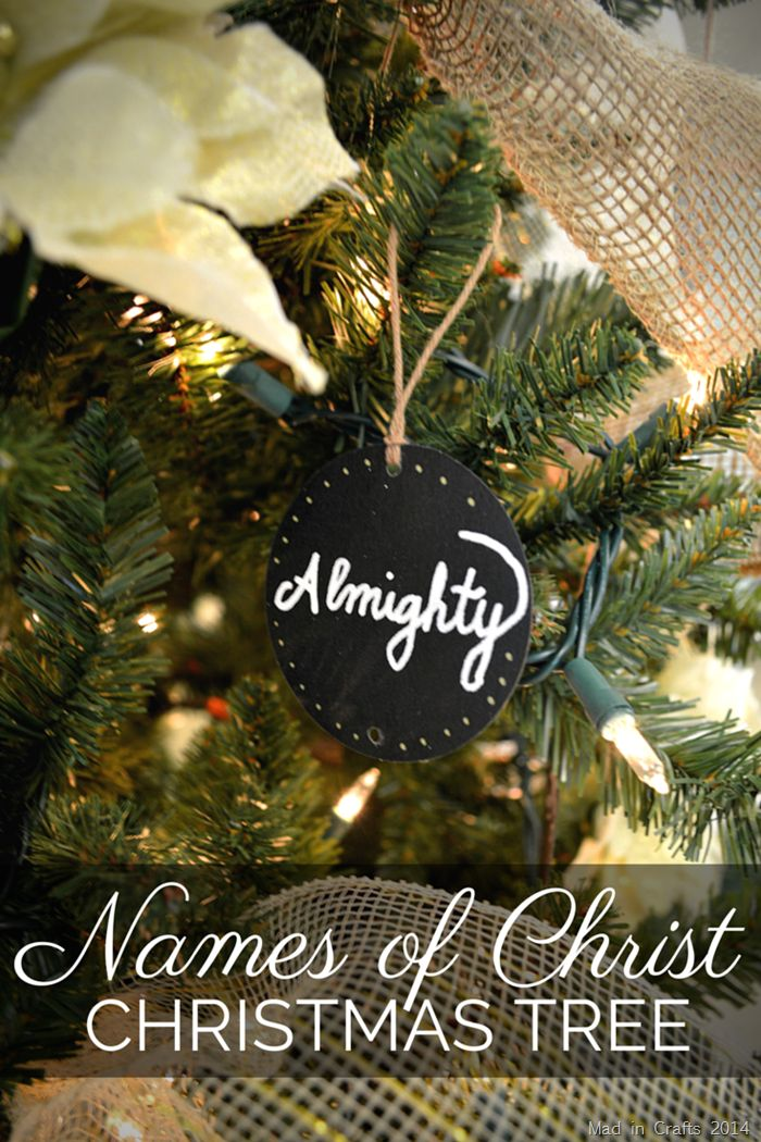 Names Of Christ Tree Mad In Crafts Christmas Christ Church Christmas Decorations Christian Christmas