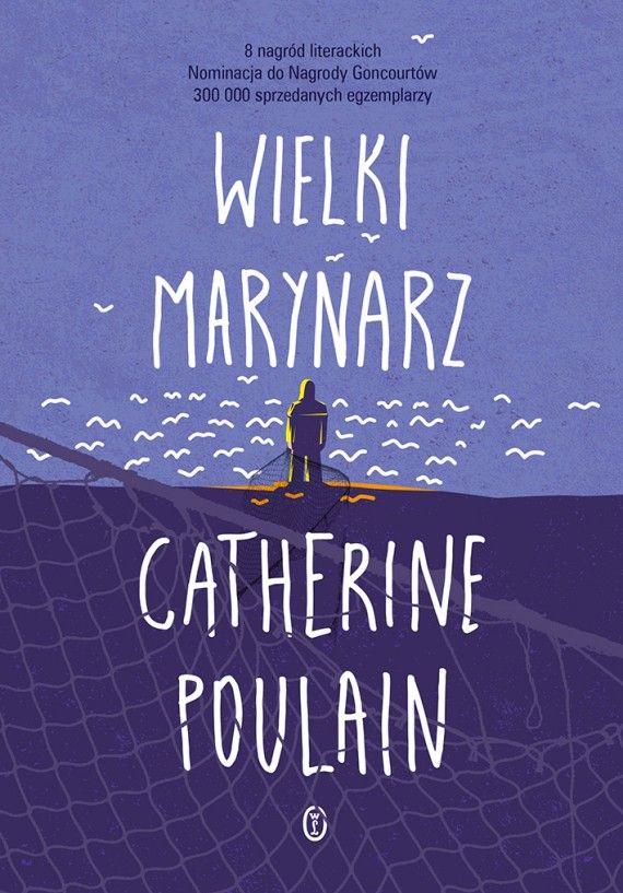 Wielki marynarz (ebook) –Catherine Poulain, Agata Kozak