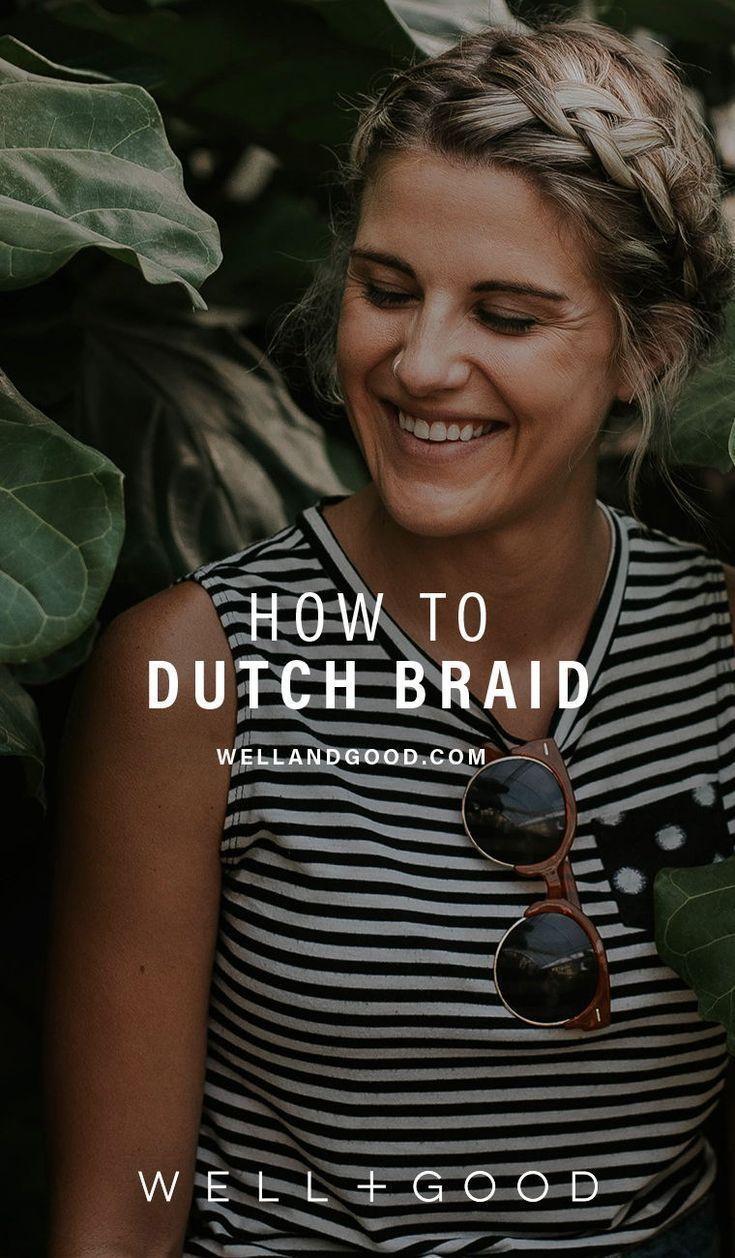 How to do dutch braids worthy of pinterest manes pinterest