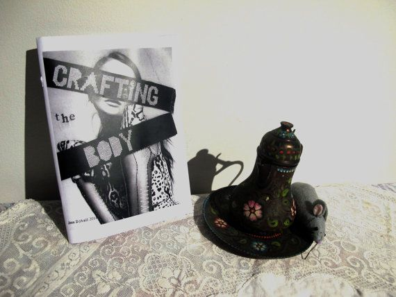 Crafting The Body  Craftivist and Body Activism by coquettishgrrrl