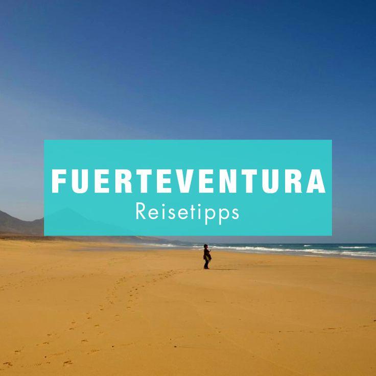 Die besten Tipps für deinen Fuerteventura-Urlaub. Mehr findest du auf unserem Reiseblog.