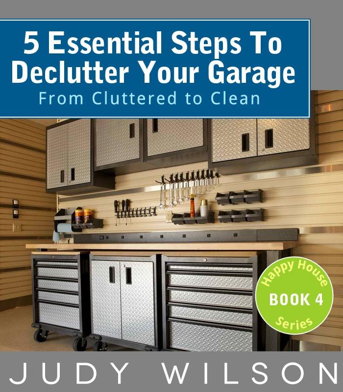 Declutter Your Garage   http://www.amazon.com/dp/B009O6EVVK