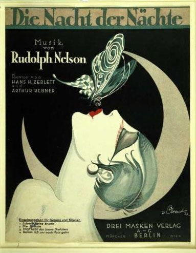 """""""The Night of Nights"""" - title page of the note issue of the Revue after a design by Arent. Colored print of 1925.  Advertisement for a show in Berlin. Print advertising experienced changes during the Twenties. Instead of soft ilustrations, realistic and bold graphics and photographs were used now."""